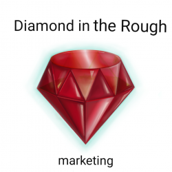 diamond in the rough marketing